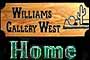 Williams Gallery West Home Page